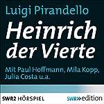 Heinrich der Vierte | Luigi Pirandello