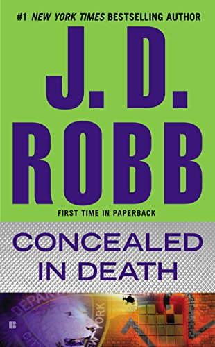 Concealed in Death (In Death, Book 38) by [Robb, J. D.]