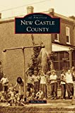 img - for New Castle County book / textbook / text book