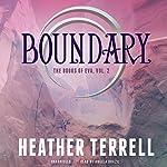 Boundary: The Books of Eva, Book 2 | Heather Terrell
