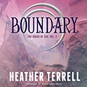 Boundary: The Books of Eva, Book 2 | Heather Terrell