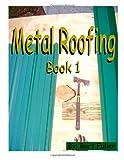 Metal Roofing, Burt Fuller, 1497352630