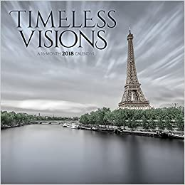 timeless visions 2018 wall calendar