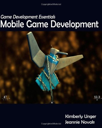 Game Development Essentials: Mobile Game Development by Cengage Learning