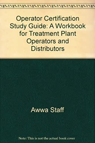operator certification study guide a workbook for treatment plant rh amazon com Book of James Study Guide English Study Guide Book