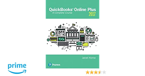Amazon com: QuickBooks® Online Plus: A Complete Course 2017