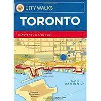 City Walks: Toronto: Toronto 50 Adventures on Foot