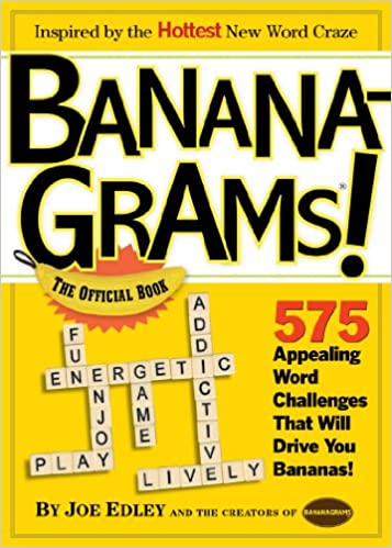 Banana-Grams! The Official Book, 575 Appealing Word Challenges ...
