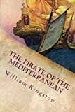 img - for The Pirate of the Mediterranean: A Tale of the Sea book / textbook / text book