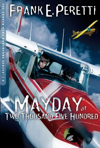 Mayday at Two Thousand Five Hundred Feet (The Cooper Kids Adventure Series #8)