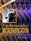 img - for Fundamentals of Microfabrication by Marc J. Madou (1997-09-26) book / textbook / text book