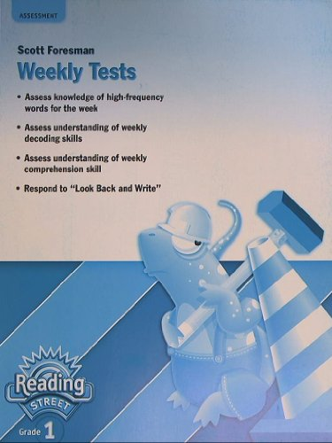 Reading Street, Grade 1, Weekly Tests, Assessment ()