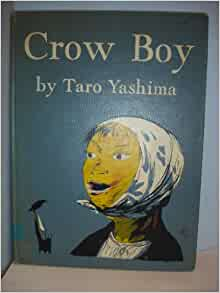 crow boy by taro yashima full There is a whole lot of wisdom packed into this little conversation, so sit back and   by donald hall crow boy by taro yashima shadrach by meindert dejong.
