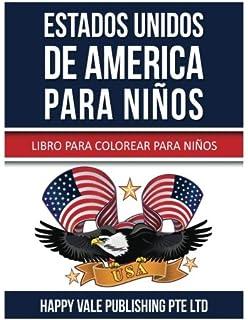 Estados Unidos De America Para Niños: Libro Para Colorear Para Niños (Spanish Edition)