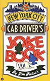 The New York City Cab Driver's Joke Book - Volume 2