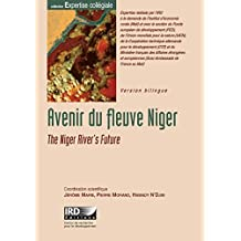 Avenir du fleuve Niger (Expertise collégiale) (French Edition)