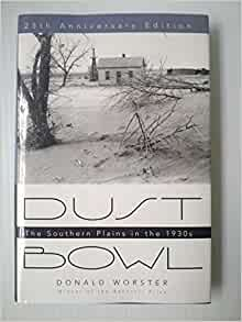 an analysis of the dust bowl a book by donald worster Dust bowl: the southern plains in the 1930s (galaxy books) by donald worster oxford university press paperback poor noticeably used book heavy wear to cover.
