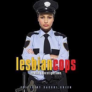 Lesbian Cops: Erotic Investigations Audiobook