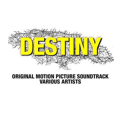 Destiny (Original Motion Picture Soundtrack)