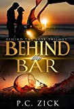Behind the Bar (Behind the Love Trilogy): New Adult Romance