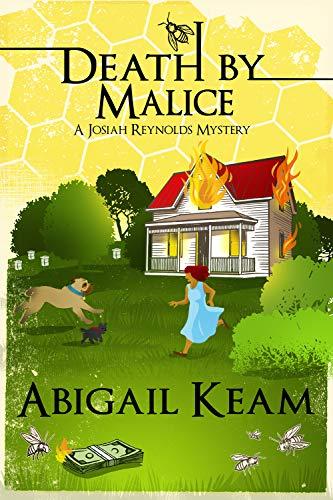 Death By Malice: A Josiah Reynolds Mystery 10