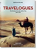 Burton Holmes. Travelogues. The Greatest Traveler