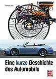 Eine kurze Geschichte des Automobils