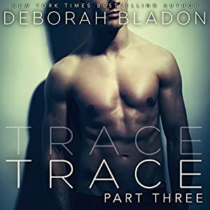 TRACE - Part Three Audiobook