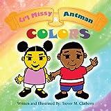 Li'l Missy and Antman, Trevor M. Claiborn, 1477209832