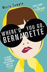 Where'd You Go, Bernadette (English Edition)