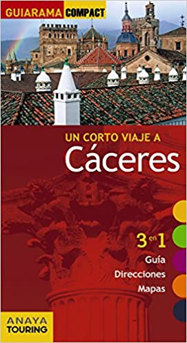 Cáceres (Guiarama Compact - España): Amazon.es: Anaya Touring ...
