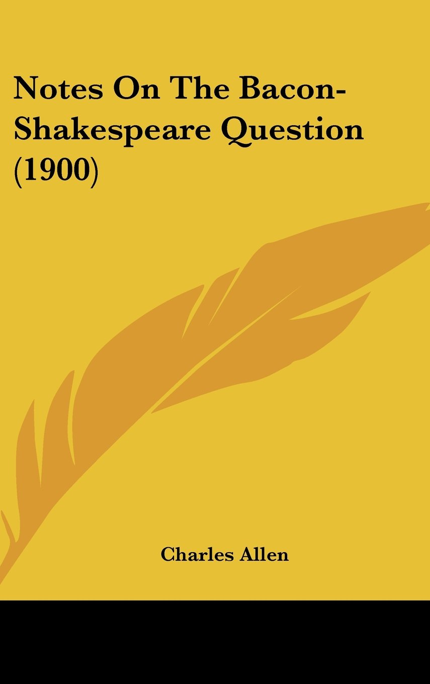 Notes On The Bacon-Shakespeare Question (1900) ebook