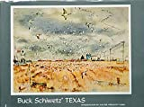 img - for Buck Schiwetz' Texas: Drawings and Paintings by E.M. Schiwetz book / textbook / text book