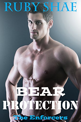 Bear Protection (The Enforcers Book 4)