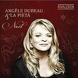 Noël - Angele Dubeau & La pieta