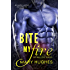 Bite My Fire (Biting Love Series)