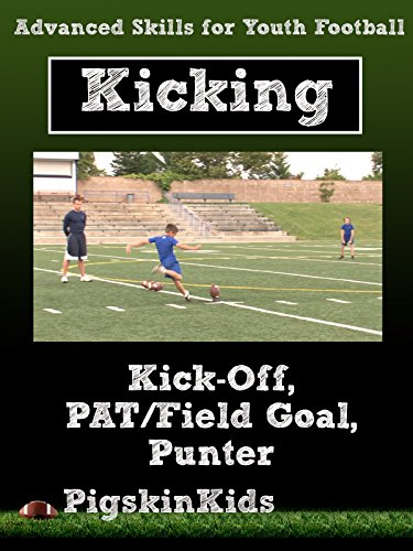 Advanced Skills for Youth Football: Kicking ()
