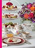 Afternoon Tea: Delicous Recipes for Scones, Savories & Sweets (TeaTime)