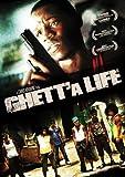 Ghett'a Life