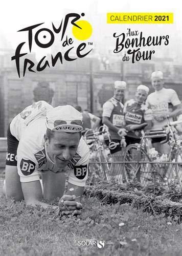 Calendrier 2021 Tour de France   Aux Bonheurs du Tour (French