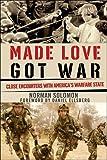 Made Love, Got War, Norman Solomon, 0977825345