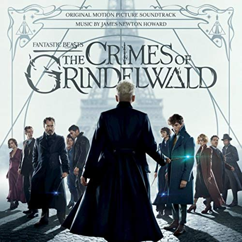 (Fantastic Beasts: The Crimes Of Grindelwald [Original Motion Picture Soundtrack] )