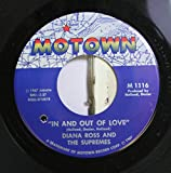 DIANA ROSS AND THE SUPREMES 45 RPM In and Out of Love / I Guess I'll Always Love You