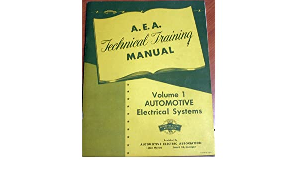 Automotive Electrical Systems A E A Technical Training