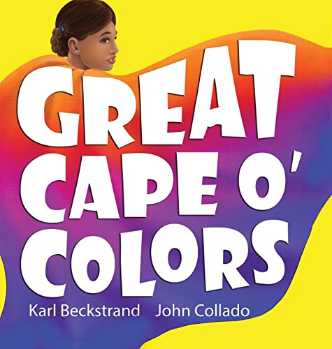Great Cape O' Colors: Career Costumes for Kids (Careers for Kids) -