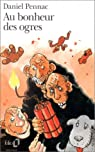 Au bonheur des ogres par Pennac