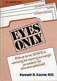 Eyes Only, Kenneth B. Kauvar, 0838524982
