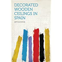 Decorated Wooden Ceilings in Spain