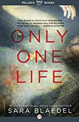 Only One Life: A Novel (Pegasus Crime)