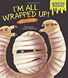 I'M All Wrapped Up! - Meet a Mummy, Shannon Knudsen, 0761391886